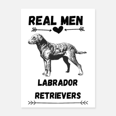 Lab Real Men Love Labs - Poster