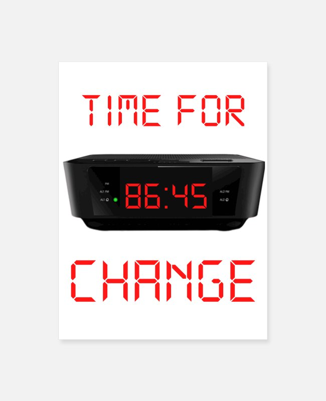 45 Posters - 8645-Time for change - Poster white