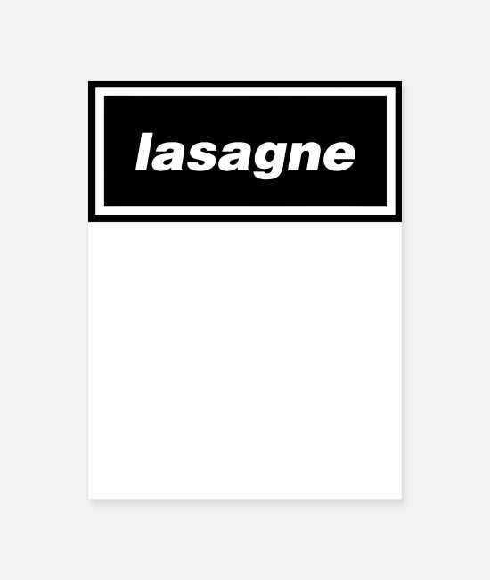 80s 1980s Eighties Posters - Lasagne - Poster white