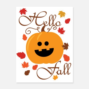 Fall Pumpkin Hello Fall - Poster