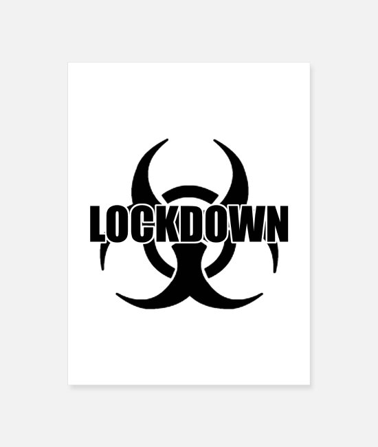 Infection Posters - Lockdown - Poster white