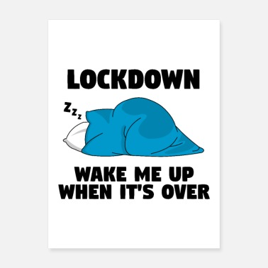 Quarantine Zone Lockdown wake me up when it s over - Poster