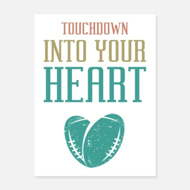 Theme Touchdown Into Your Heart Funny Football Theme - Poster