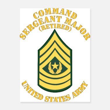 Sergeant Army Enlisted CSM Retired Command Sgt Major Std - Poster
