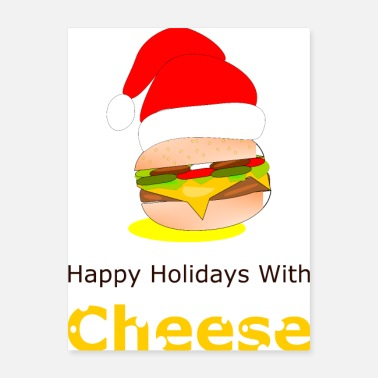 Happy Holidays Happy Holidays With Cheese - Poster