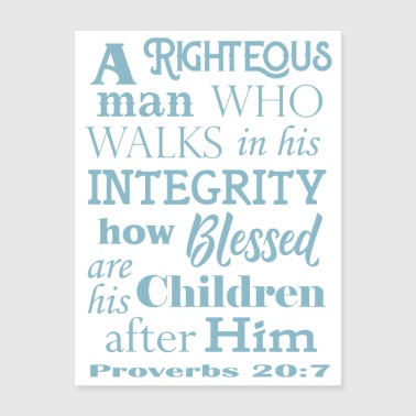 Proverbs 20-7 Walk in Integrity Bible Verse - Poster 18x24