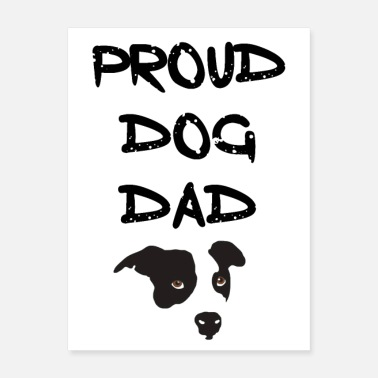 Proud Dad Proud Dog Dad - Poster