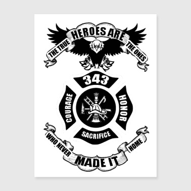 True Heroes are Fire Firefighters Honor T-Shirt - Poster 18x24
