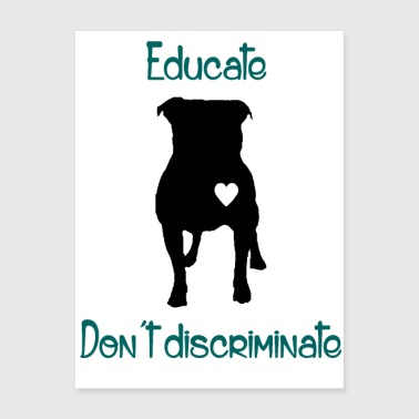 Educate dont discriminate - Poster 18x24