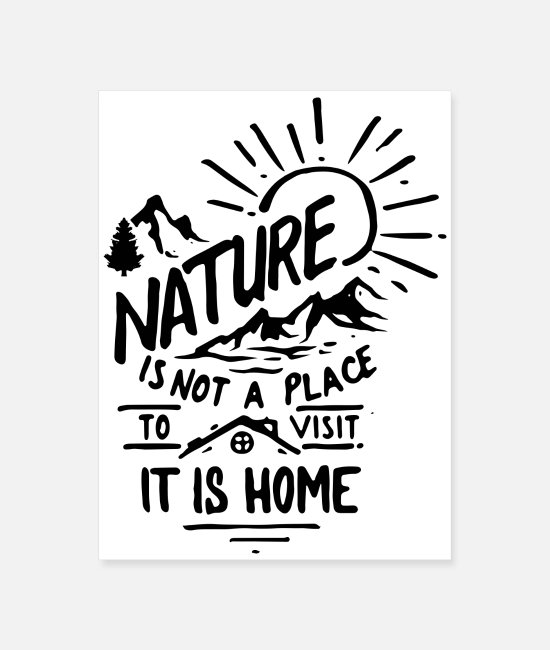 Nature Posters - nature home - Poster white