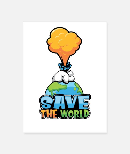 Pollution Posters - Save The World - Poster white
