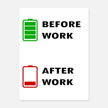 Works Batter Before Work After Work - Poster