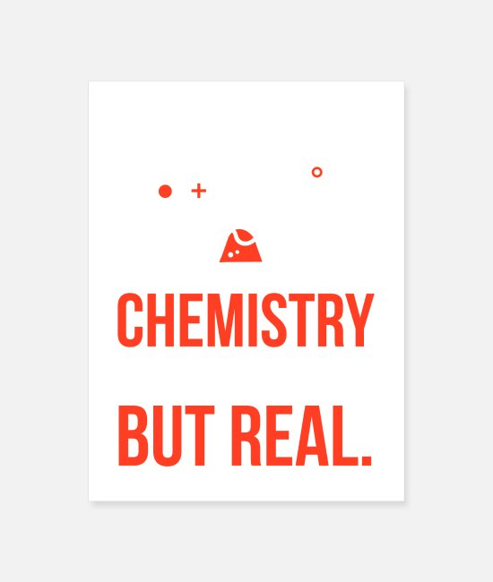 Chemistry Posters - Chemistry It's Like Magic But Real - Poster white