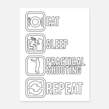 9mm Eat Sleep Practical Shooting Repeat - TB - Poster