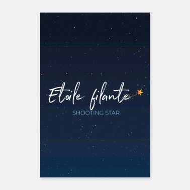Shooting Star Etoile Filante - Shooting Star ✨ Astronomic French - Poster