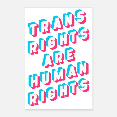 Right Trans Rights Are Human Rights - Poster