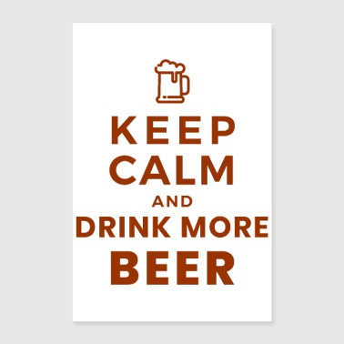 Oktoberfest Keep Calm and Drink More Beer giftidea - Poster 24x36