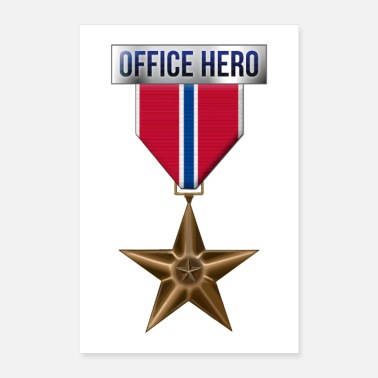 Bronzing Medal Bronze Star Office Hero Funny Military Army - Poster