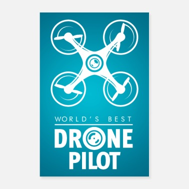 Remote World's best Drone Pilot - Poster