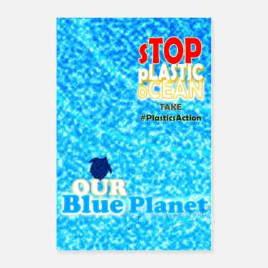 Ecology Take Plastics Action - Safe the Planet - Poster 24x36