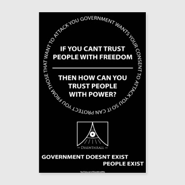 Cant Trust Government - Poster 24x36