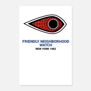 Neighborhood Friendly Neighborhood Watch - Poster