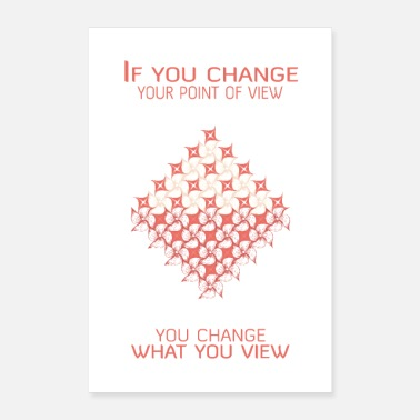 Psychology Change your point of view and change what you view - Poster
