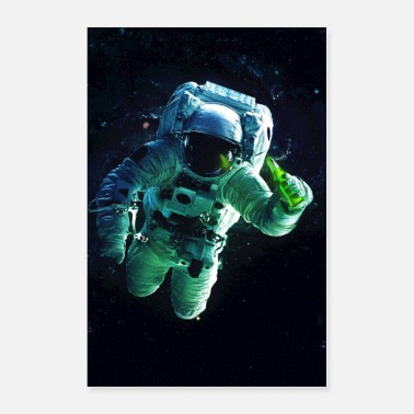 Space Funny Astronaut with beer - Poster