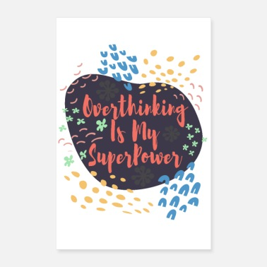 Superstar Overthinking is My Superpower Gift for Planners - Poster