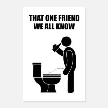 Lid That one friend we all know that forgets the lid - Poster