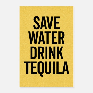 Wall Drink Tequila Funny Quote Poster - Poster