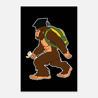 Bigfoot Bigfoot Graduated Diploma Sasquatch Gift - Poster
