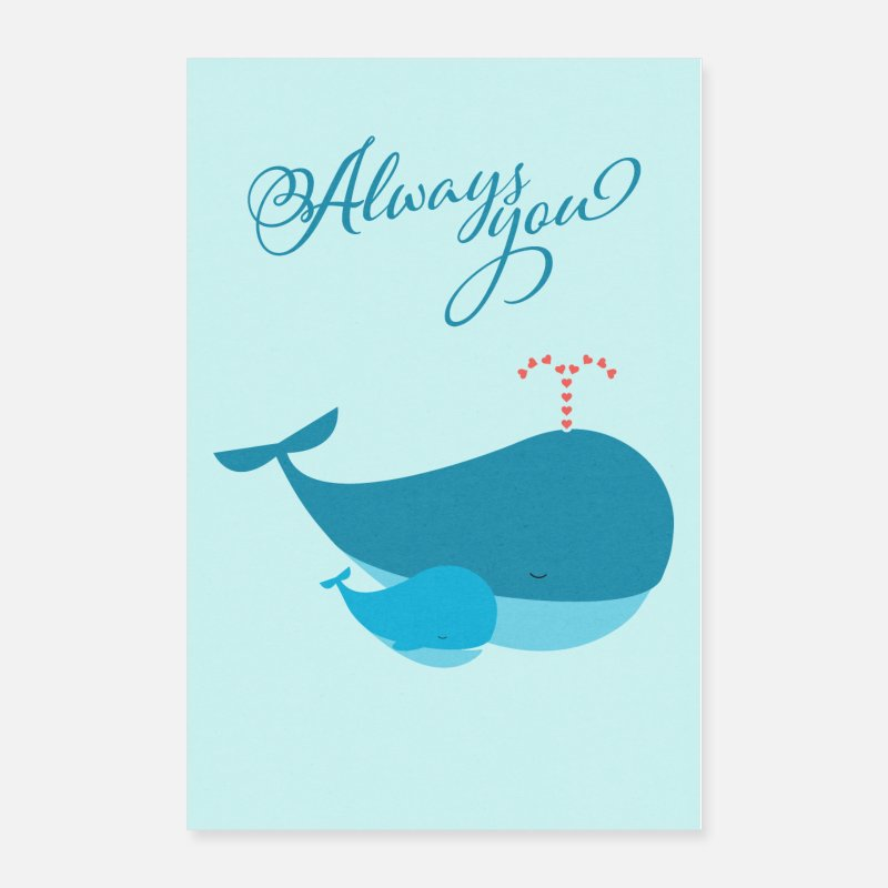 New Posters - Always you – whale mother and child in love - Posters white