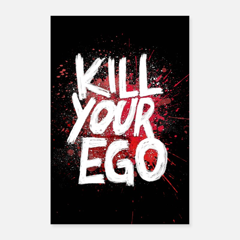 Bestseller Posters - Kill your Ego - Poster - Posters white