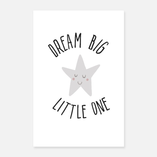 Black Posters - dream big little one - Posters white