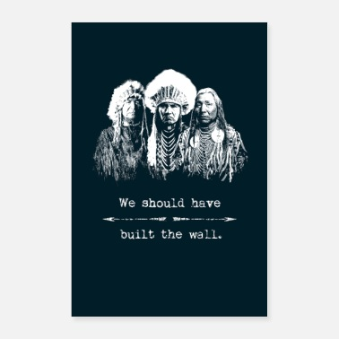 American Indian Native Americans Indians Immigration Politics - Poster