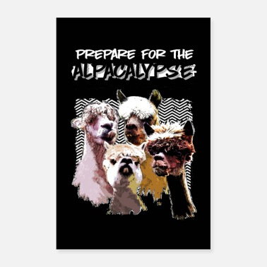 Hilarious Alpacalypse Get Ready Llama Alpaca Lover Gift - Poster 24x36