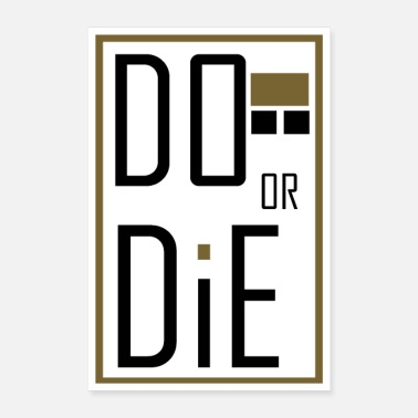 Amusing do or die - Poster