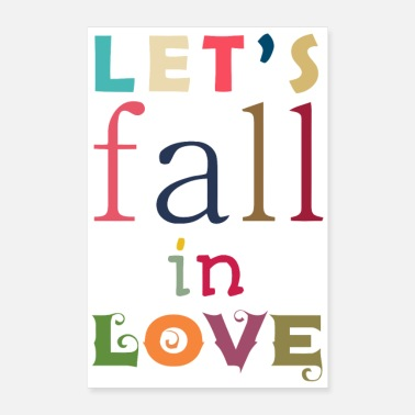 Fall Let s Fall in Love - Poster 24x36