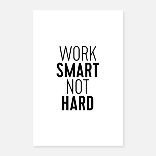 Typography Posters - Work Smart Not Hard - Posters white
