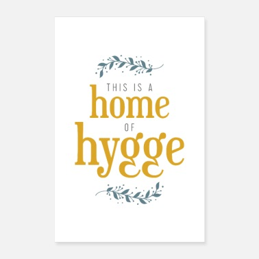 Hygge This is a home of hygge - Poster