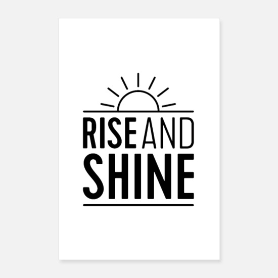 Typography Posters - Rise And Shine - Posters white