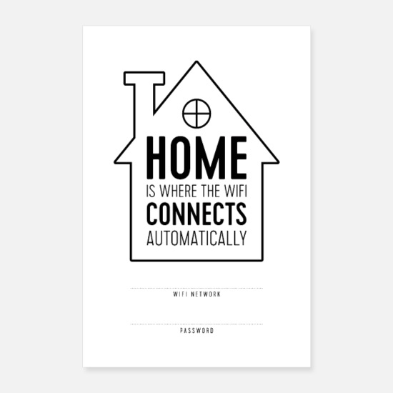 Typography Posters - Home is Where WiFi Connects Automatically - Posters white