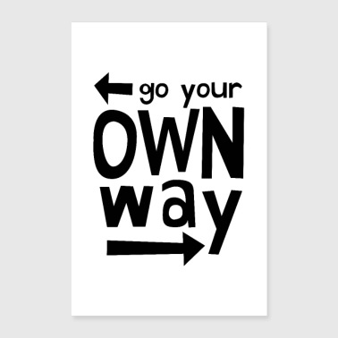 Toddler Go Your Own Way - Poster 24x36