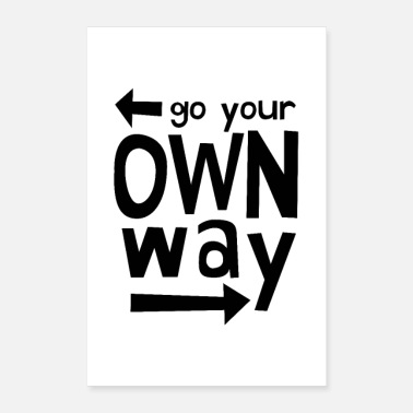 Typography Go Your Own Way - Poster 24x36