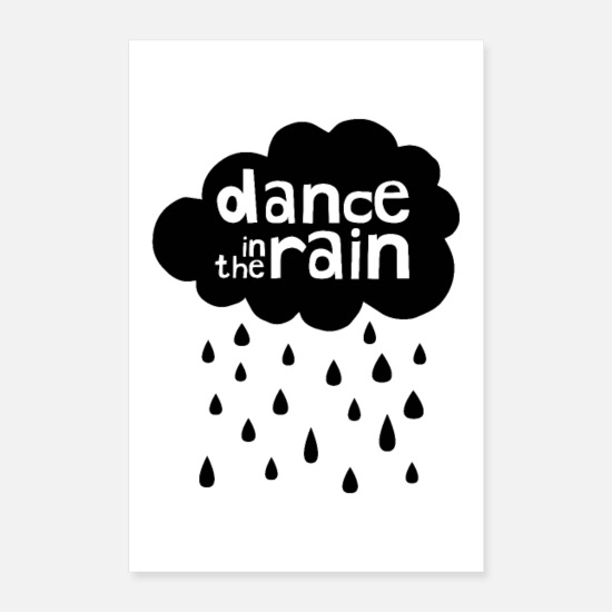 Typography Posters - Dance In The Rain - Cloud with raindrops - Posters white