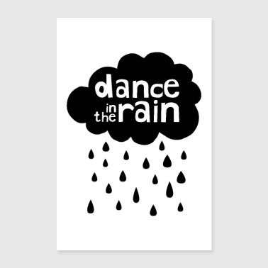 Dance In The Rain - Cloud with raindrops - Poster 24x36