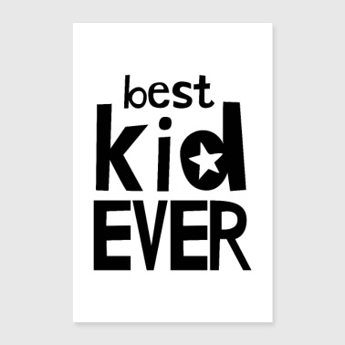 Best Kid Ever - Poster 24x36