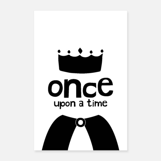 Typography Posters - Once Upon A Time - Prince or Princess Illustration - Posters white