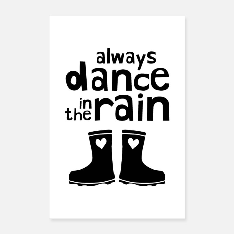 Goodies Posters - Always Dance In The Rain - Posters white